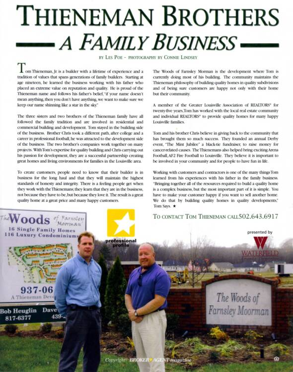 The Thieneman Brothers a Family Business.